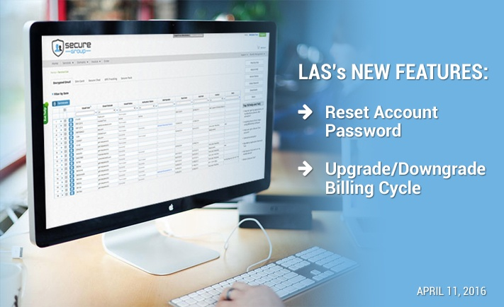 LAS New Features: Reset Account Password and Upgrade/Downgrade Billing Cycle