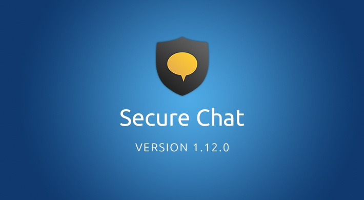 SECURE CHAT V 1.12 - Cleaner and more intuitive