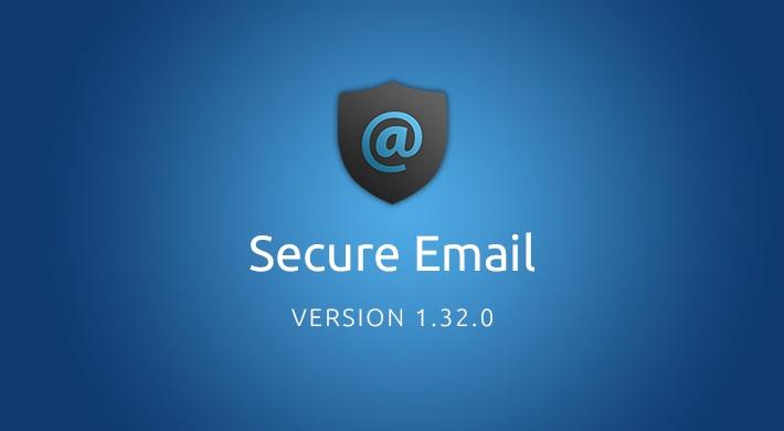 Secure Email v1.32.0