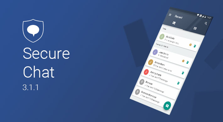 Secure Chat v 3.1.1: Enhanced Security and Improved Group Chat Management