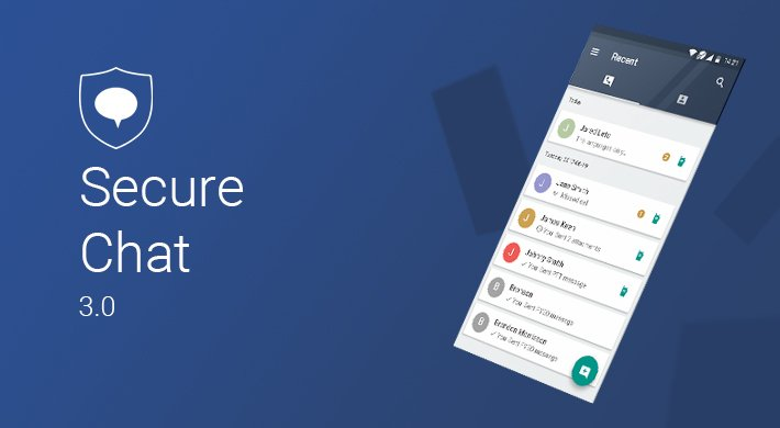 Secure Chat v 3.0: Completely Redesigned User Interface & Great New Features