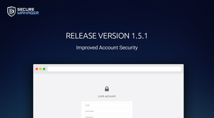 Official Release: Secure Manager 1.5.1