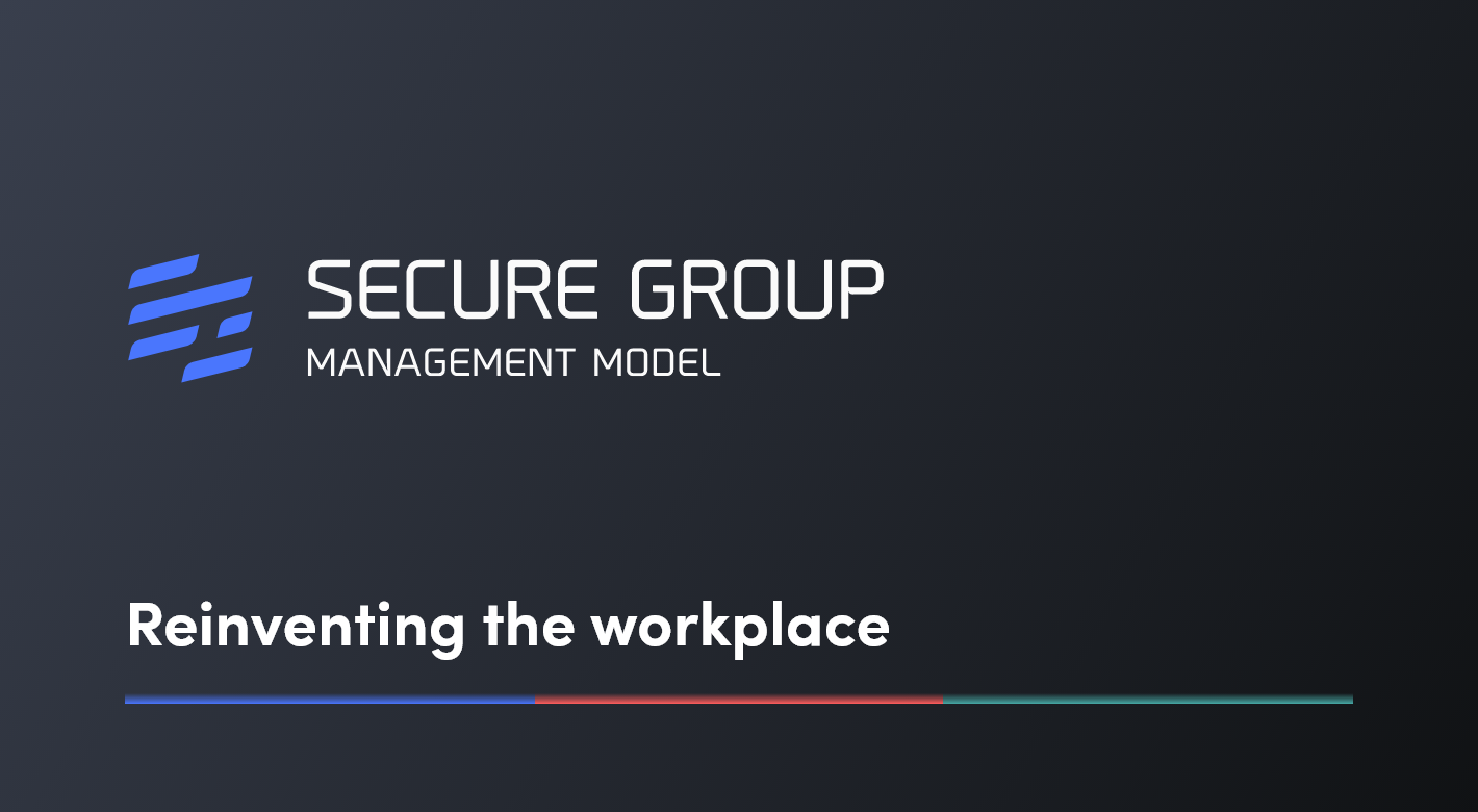 Secure Group's Management Model: A New Way of Working