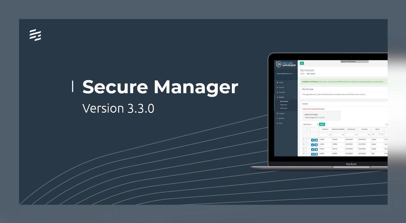 Secure Manager 3.3.0: Improved Distribution and Client Management