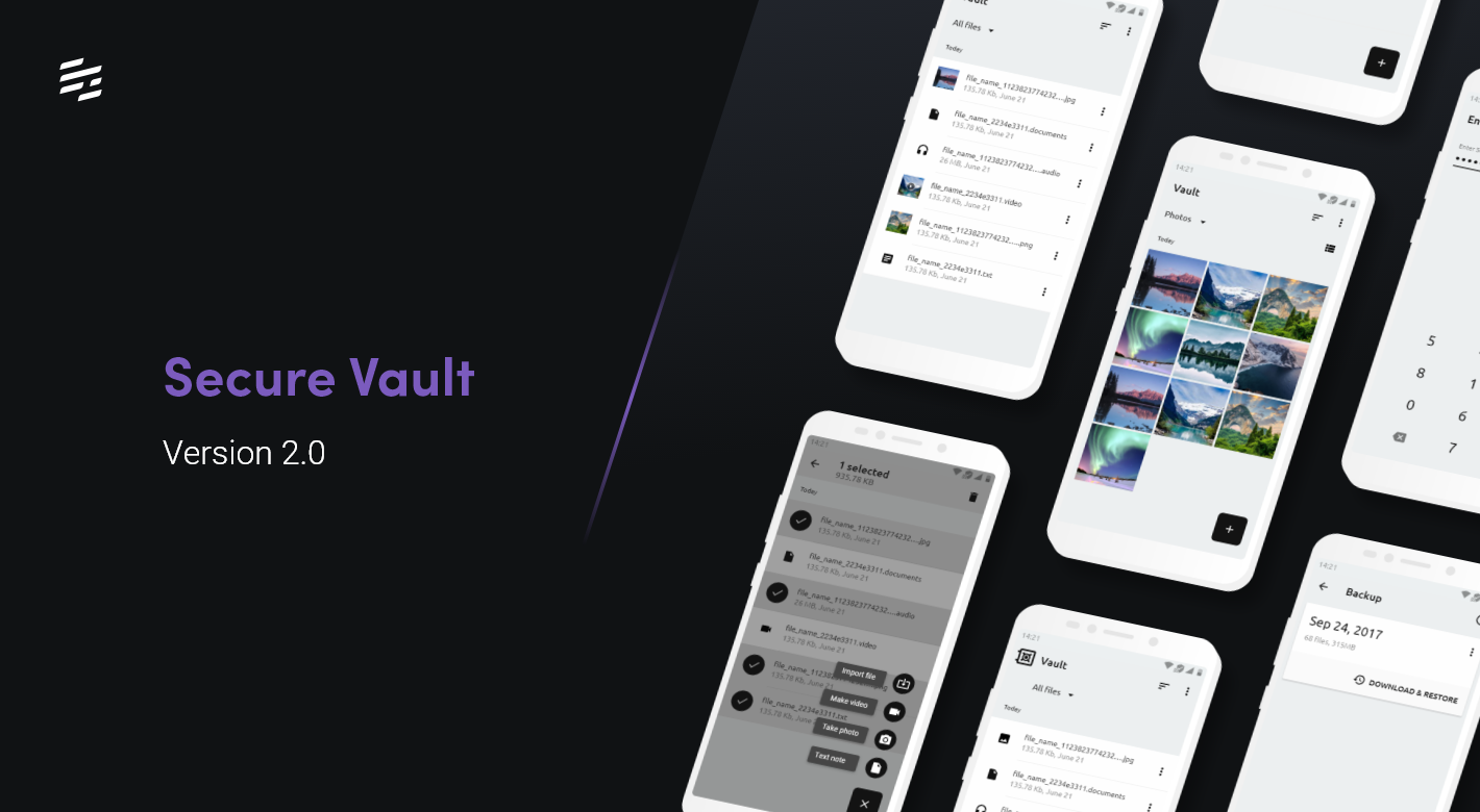 Secure Vault 2.0.0: New Look and Feel