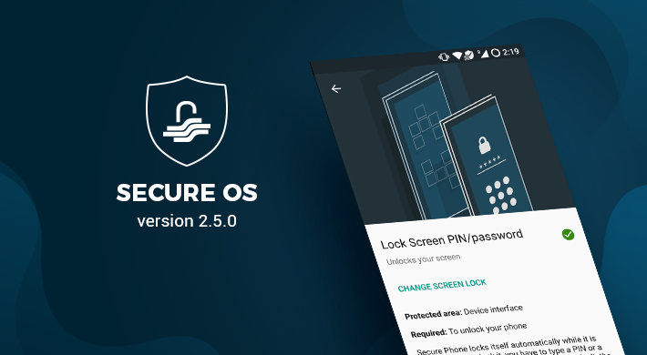 Secure OS v 2.5.0: Full circle protection